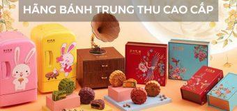 Các hãng bánh trung thu cao cấp Sài Gòn